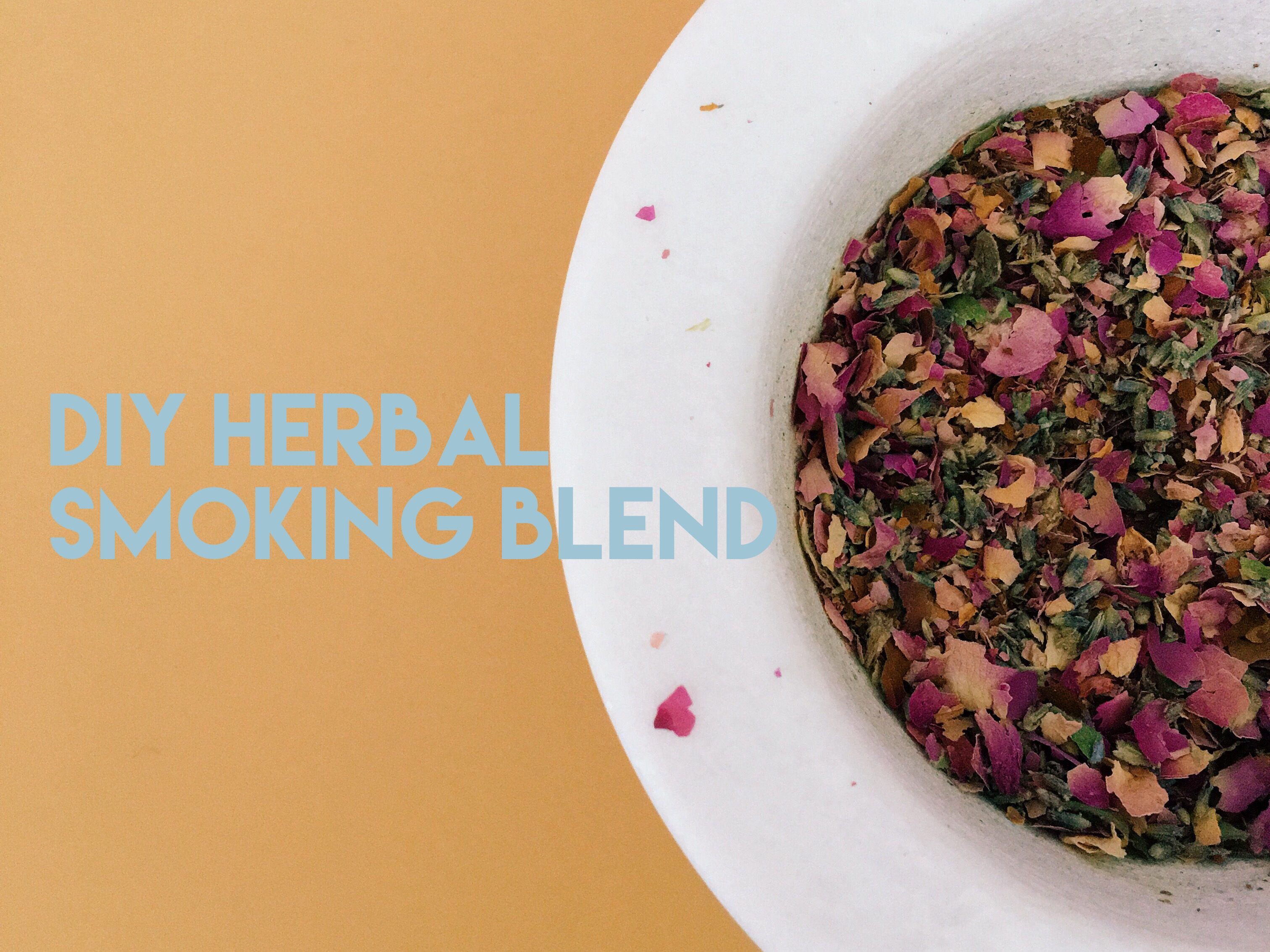 Lala Lopez Diy Herbal Smoking Blend Recipe
